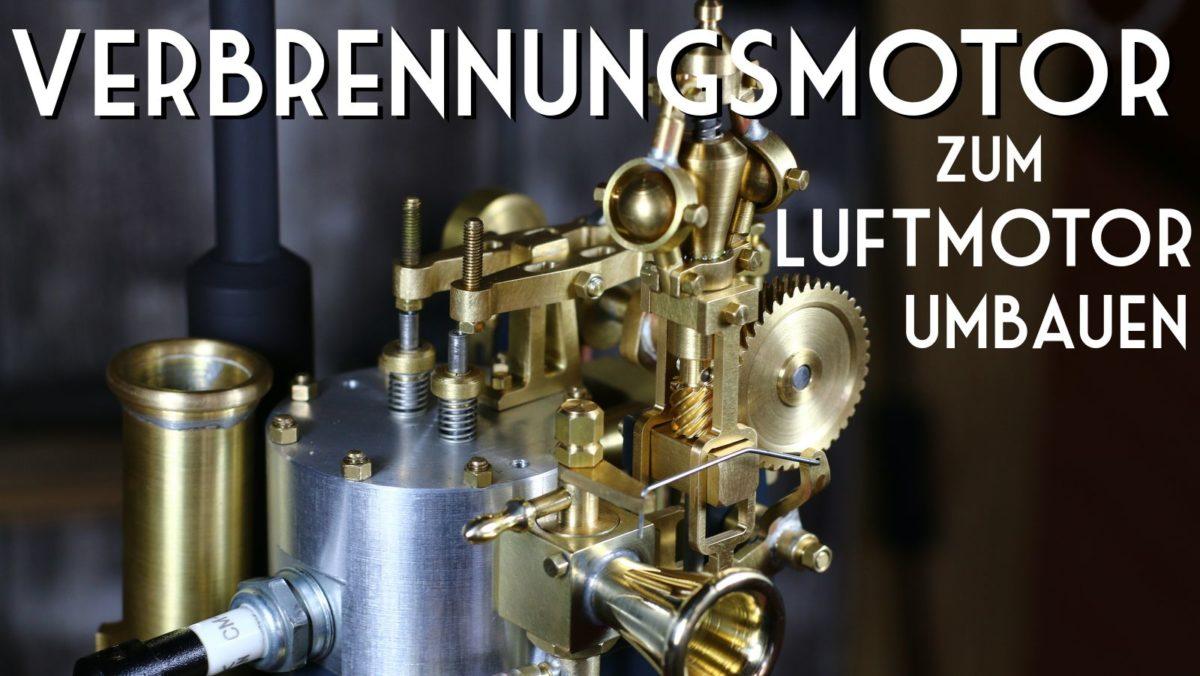 Verbrennungsmotor zum Druckluftmotor umbauen